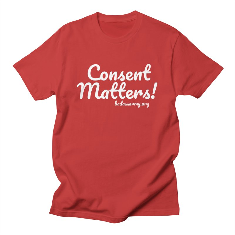 Consent Matters! Men's T-Shirt by The Badass Army Shop