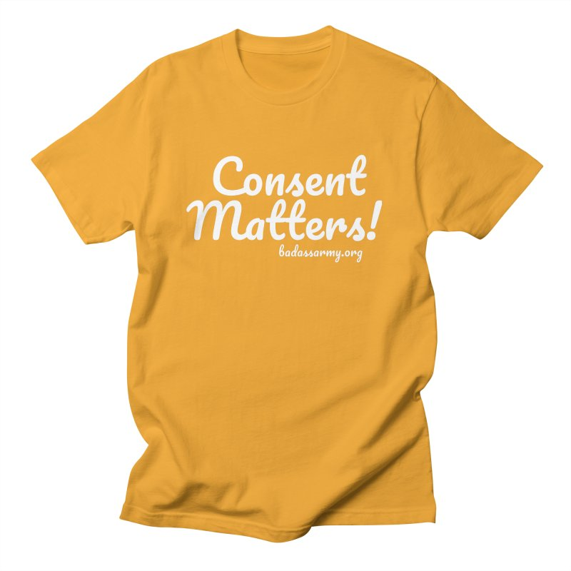 Consent Matters! Men's Regular T-Shirt by thebadassarmy's Artist Shop