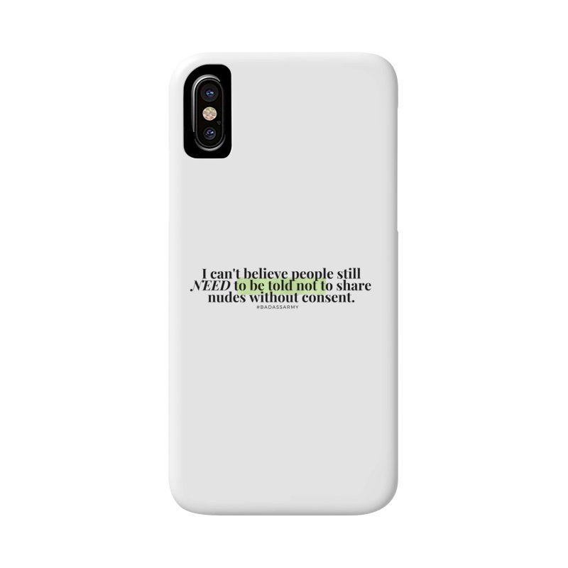 I can't believe Accessories Phone Case by thebadassarmy's Artist Shop