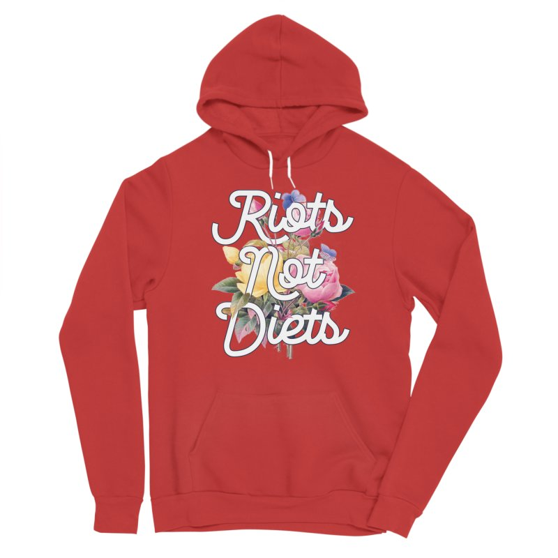 Riots Not Diets Men's Pullover Hoody by BadNewsB