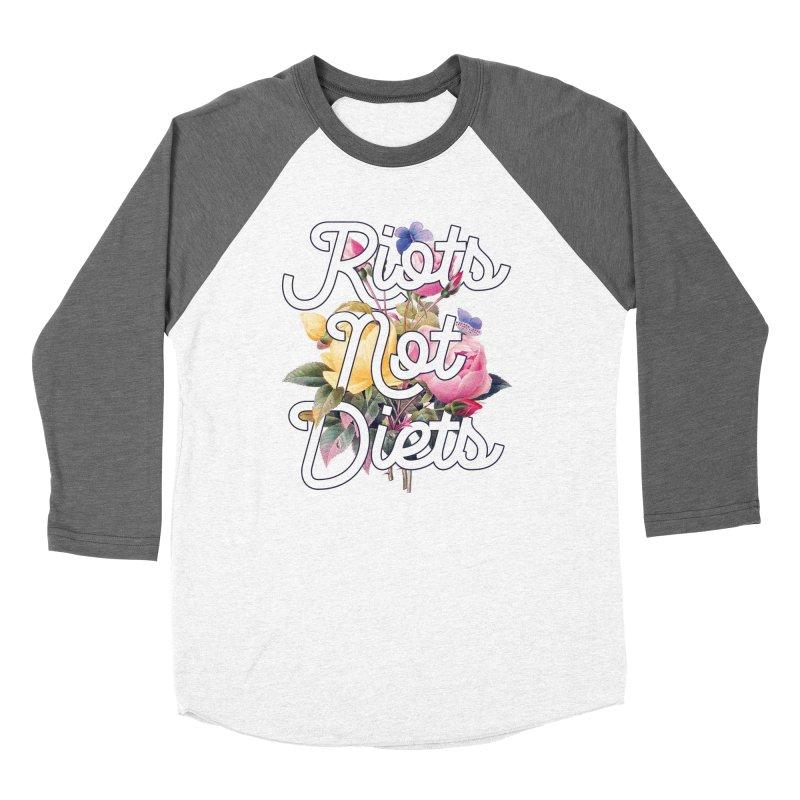 Riots Not Diets Women's Longsleeve T-Shirt by BadNewsB