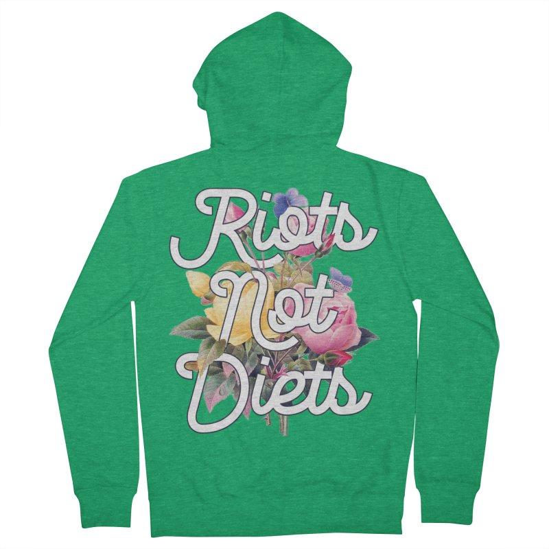 Riots Not Diets Women's Zip-Up Hoody by BadNewsB