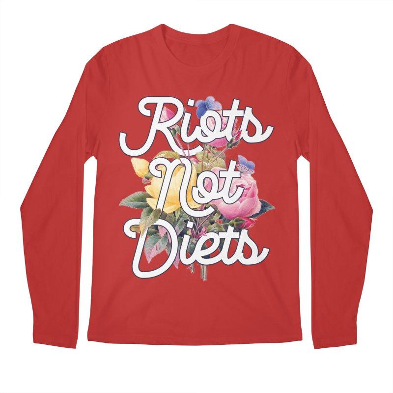 Riots Not Diets Men's Longsleeve T-Shirt by BadNewsB