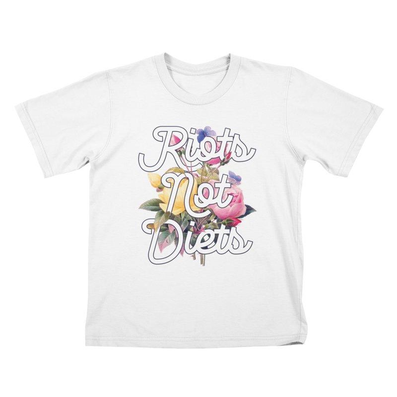 Riots Not Diets Kids T-Shirt by BadNewsB