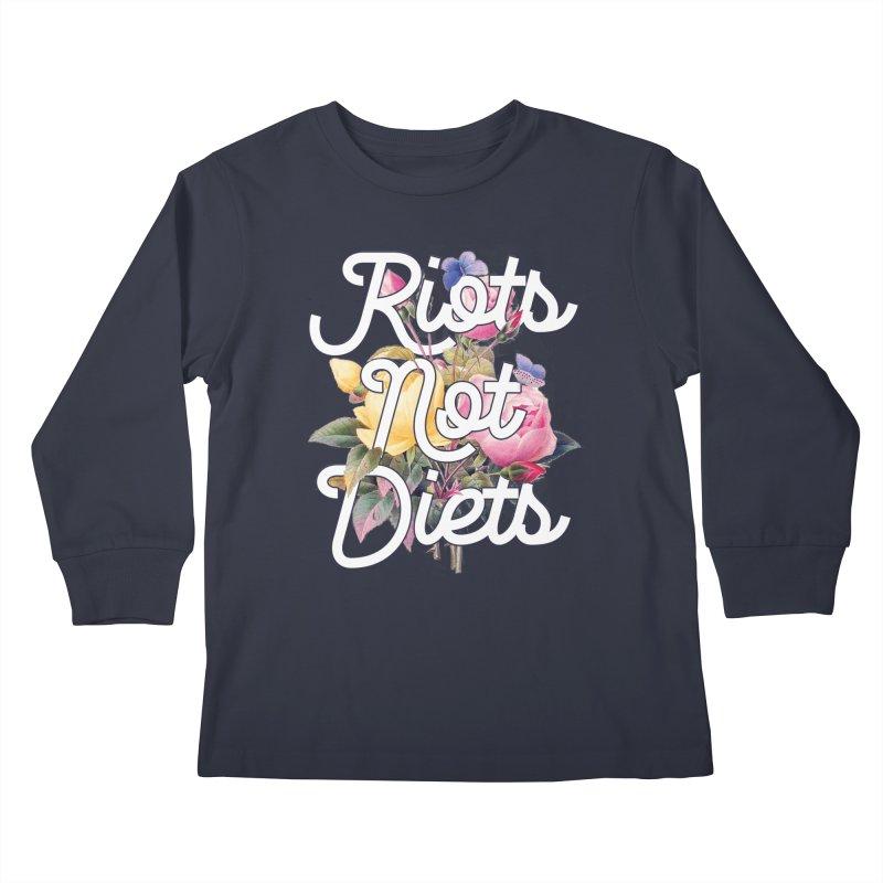 Riots Not Diets Kids Longsleeve T-Shirt by BadNewsB