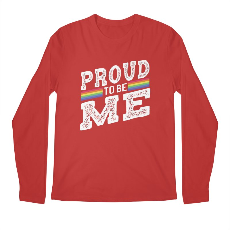 Proud To Be Me LGBTQ+ Men's Regular Longsleeve T-Shirt by The Bearly Brand