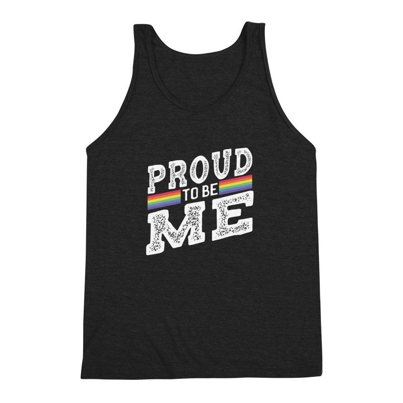 Proud To Be Me LGBTQ+ Men's Triblend Tank by The Bearly Brand