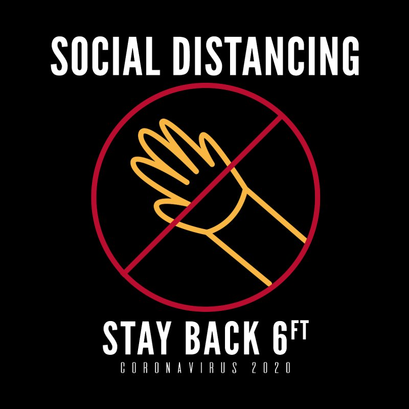 Social Distancing Stay Back Do Not Touch Coronavirus 2020 Men's T-Shirt by The Bearly Brand