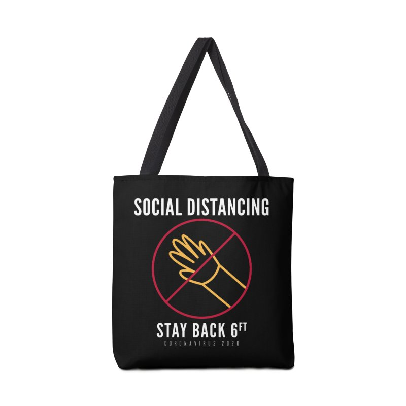 Social Distancing Stay Back Do Not Touch Coronavirus 2020 Accessories Bag by The Bearly Brand