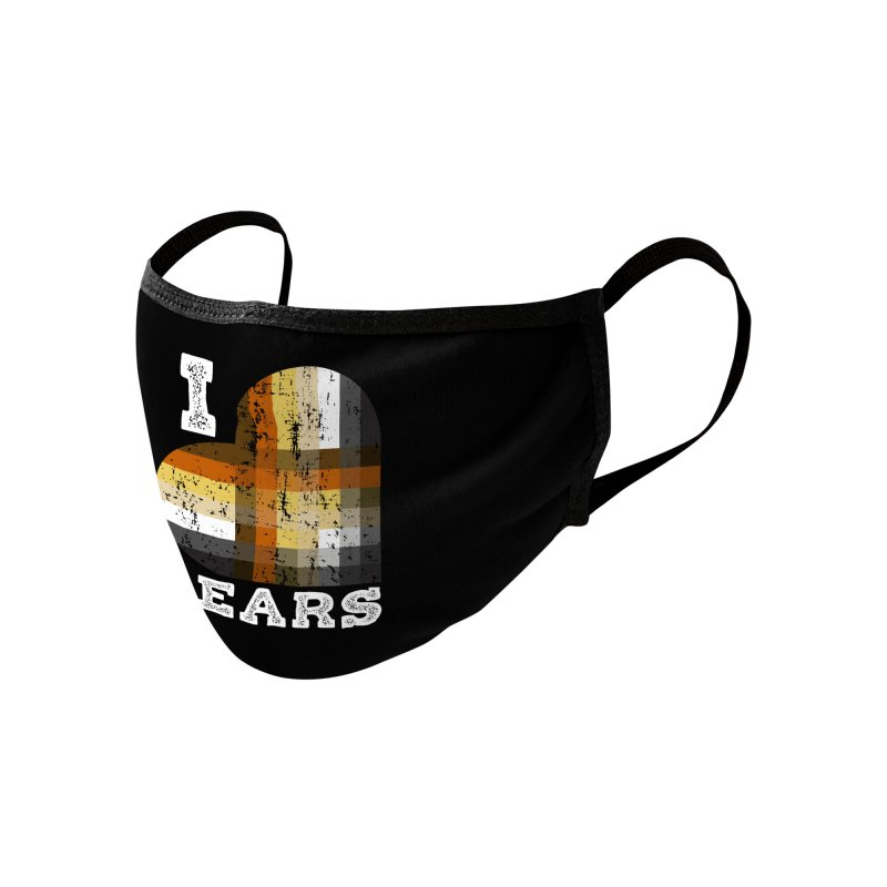 I Love Bears for Gay Bears and Bear Admirers or Chasers Accessories Face Mask by The Bearly Brand