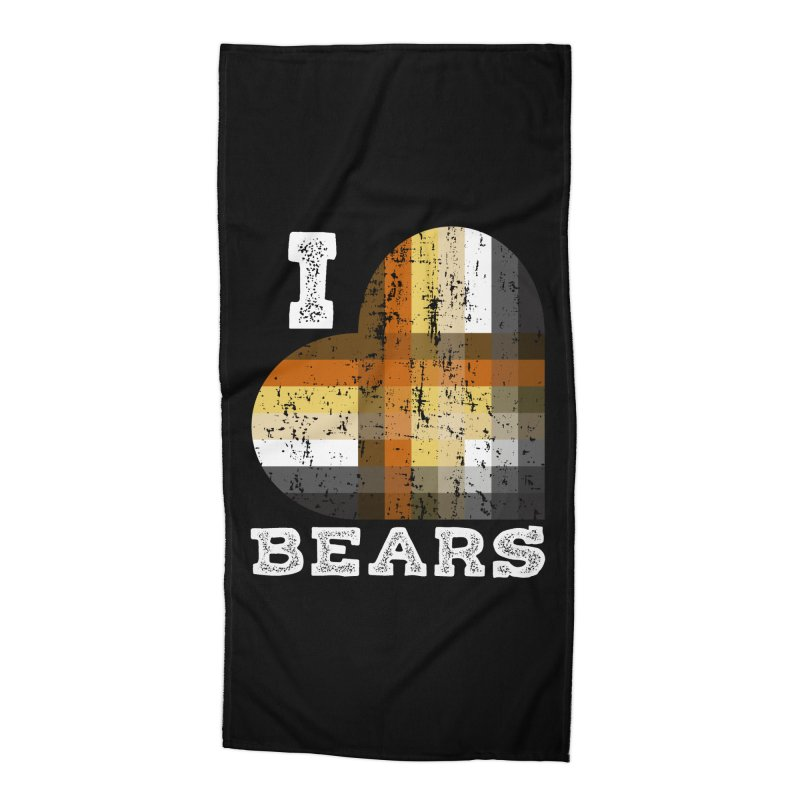 I Love Bears for Gay Bears and Bear Admirers or Chasers Accessories Beach Towel by The Bearly Brand