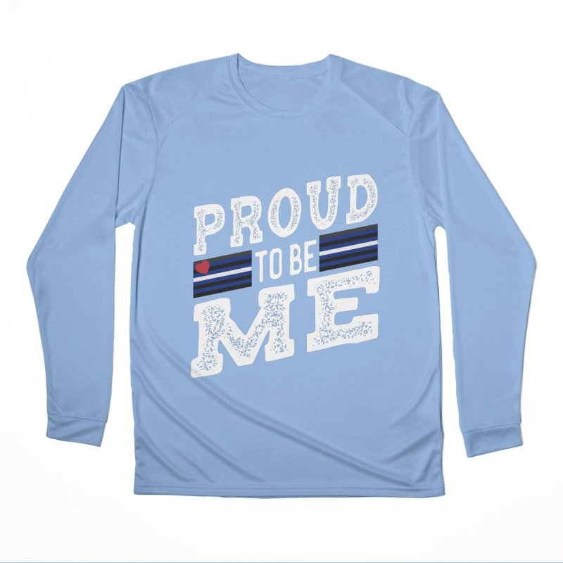 Proud to Be Me Leather Gay Pride LGBTQ Men's Longsleeve T-Shirt by The Bearly Brand