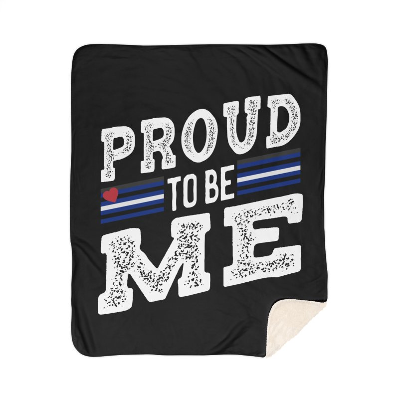 Proud to Be Me Leather Gay Pride LGBTQ Home Blanket by The Bearly Brand