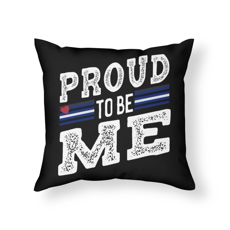 Proud to Be Me Leather Gay Pride LGBTQ Home Throw Pillow by The Bearly Brand