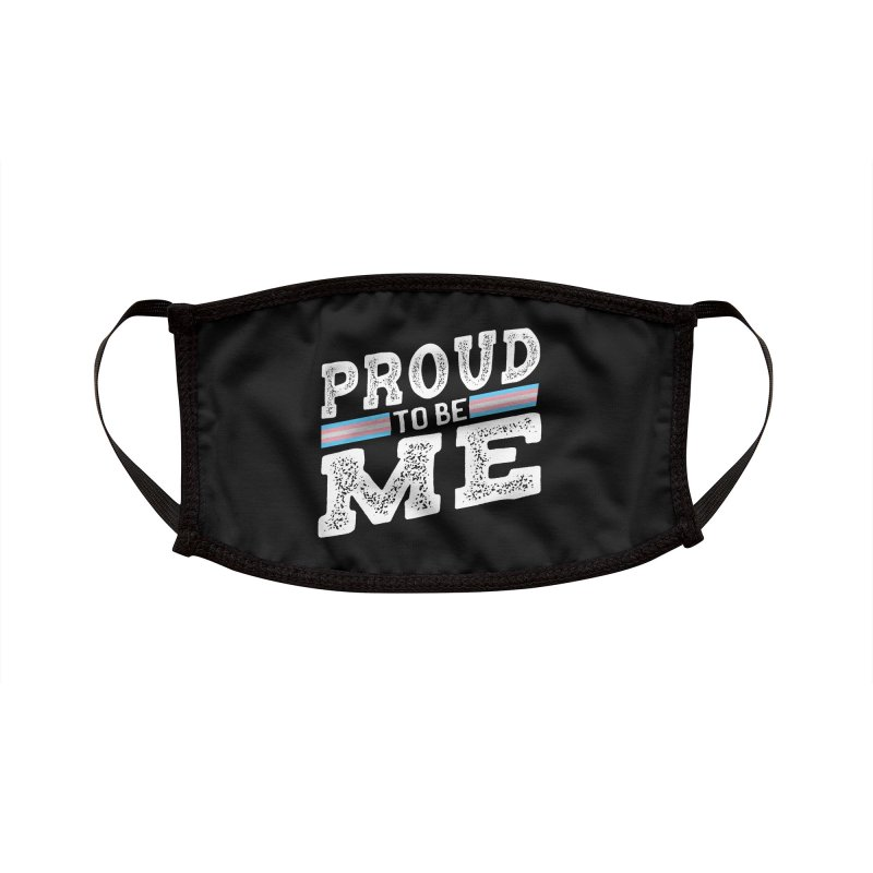 Proud to Be Trans Pride LGBT Transgender Accessories Face Mask by The Bearly Brand