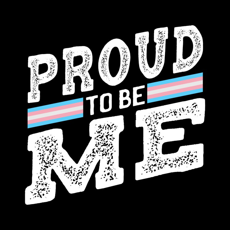 Proud to Be Trans Pride LGBT Transgender Home Mounted Aluminum Print by The Bearly Brand