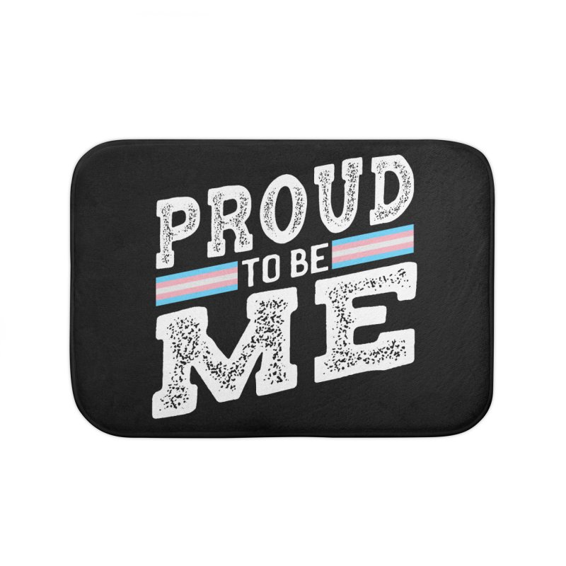 Proud to Be Trans Pride LGBT Transgender Home Bath Mat by The Bearly Brand