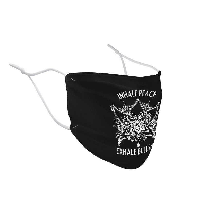Hand drawn Inhale Peace and Exhale the Bullshit Meditation Practice Accessories Face Mask by The Bearly Brand