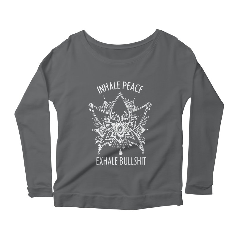 Hand drawn Inhale Peace and Exhale the Bullshit Meditation Practice Women's Longsleeve T-Shirt by The Bearly Brand