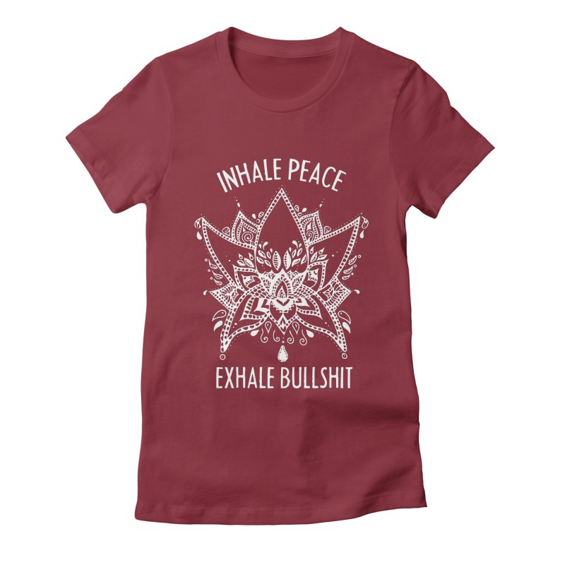 Hand drawn Inhale Peace and Exhale the Bullshit Meditation Practice Women's T-Shirt by The Bearly Brand