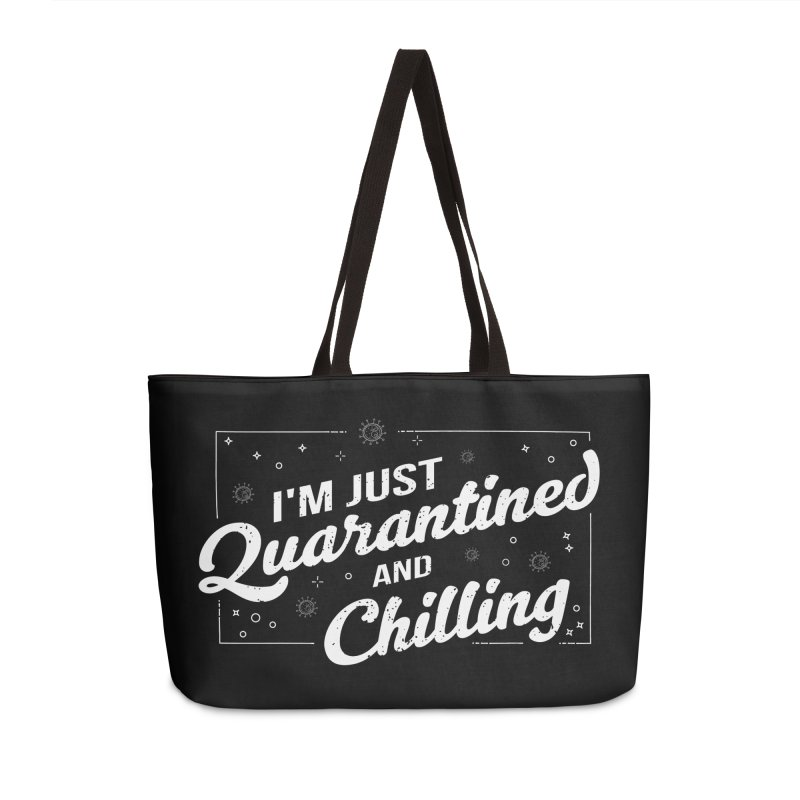 I'm Just Quarantined and Chilling Accessories Bag by The Bearly Brand