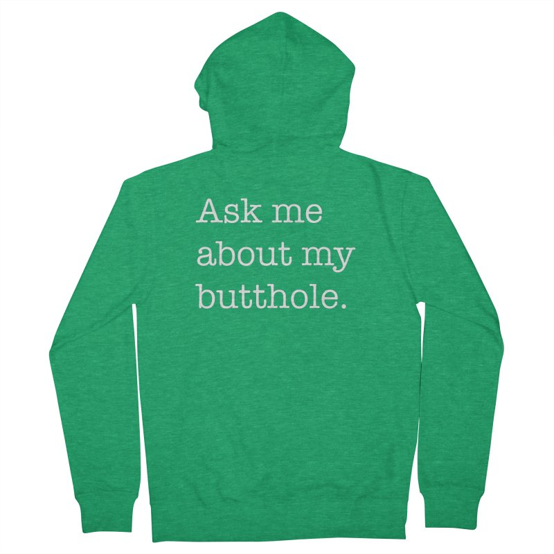 My Butthole. Ask Me. Men's Zip-Up Hoody by The Bearly Brand