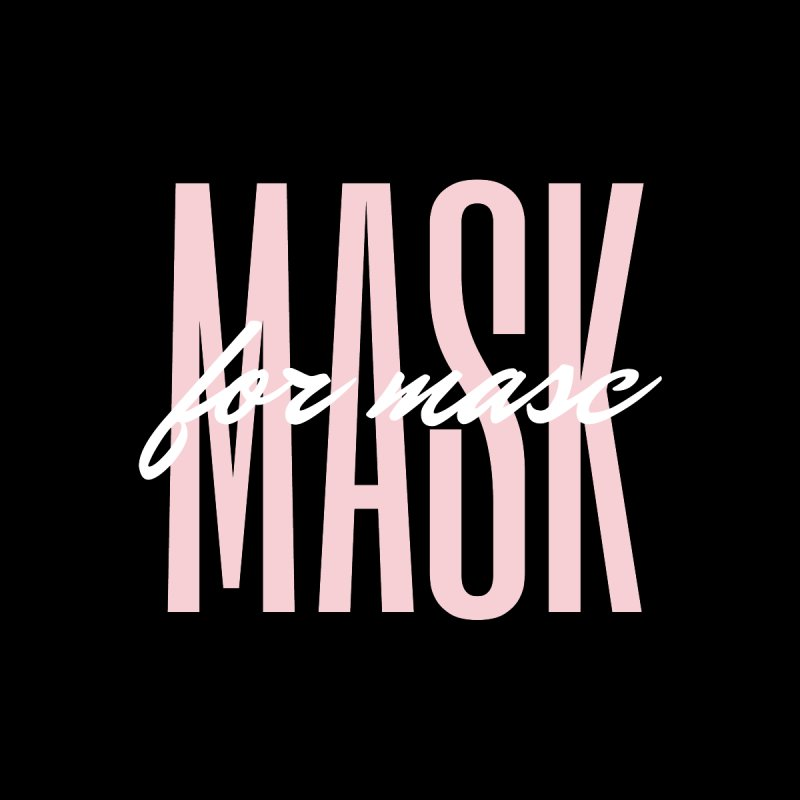 Mask for Masc Home Mounted Aluminum Print by The Bearly Brand