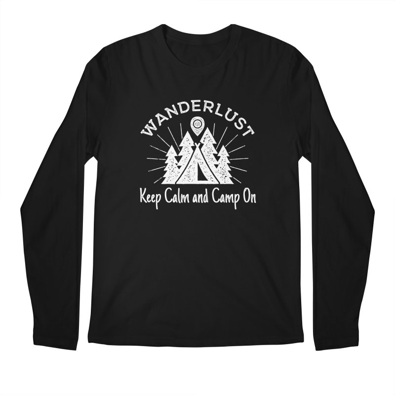 Wanderlust Keep Calm and Camp On Men's Regular Longsleeve T-Shirt by The Bearly Brand