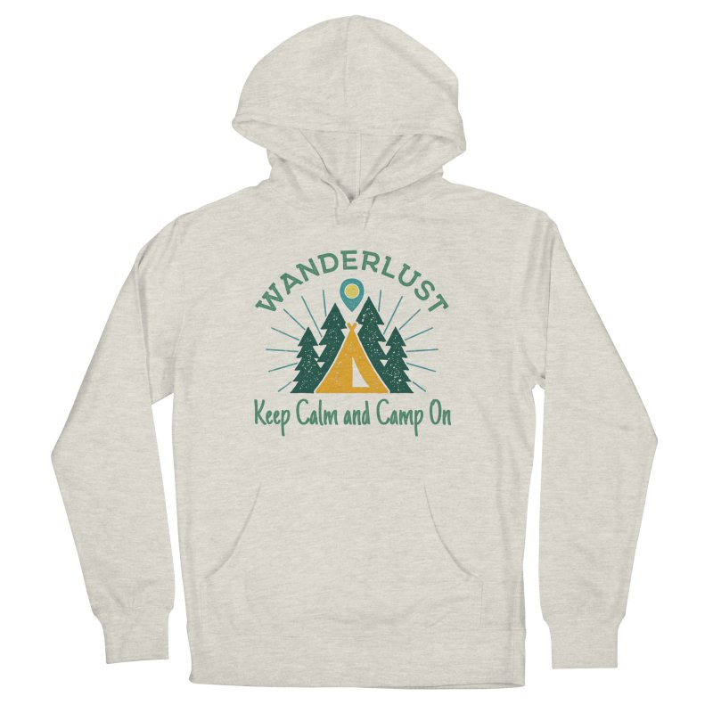 Wanderlust Keep Calm and Camp On Men's Pullover Hoody by The Bearly Brand