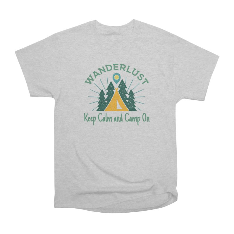 Wanderlust Keep Calm and Camp On Men's Heavyweight T-Shirt by The Bearly Brand