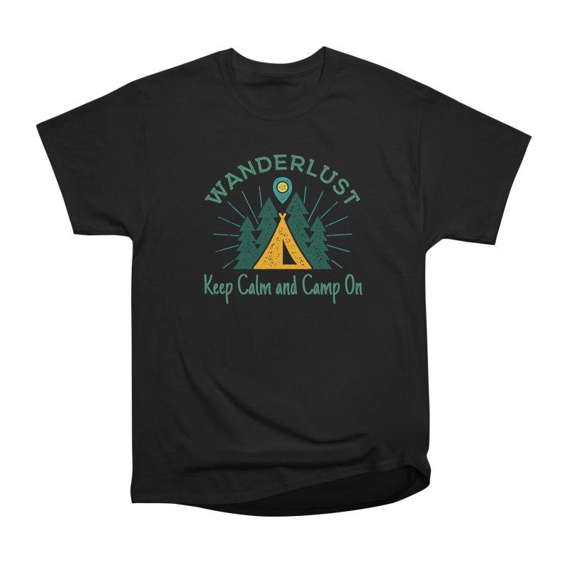 Wanderlust Keep Calm and Camp On Women's Heavyweight Unisex T-Shirt by The Bearly Brand