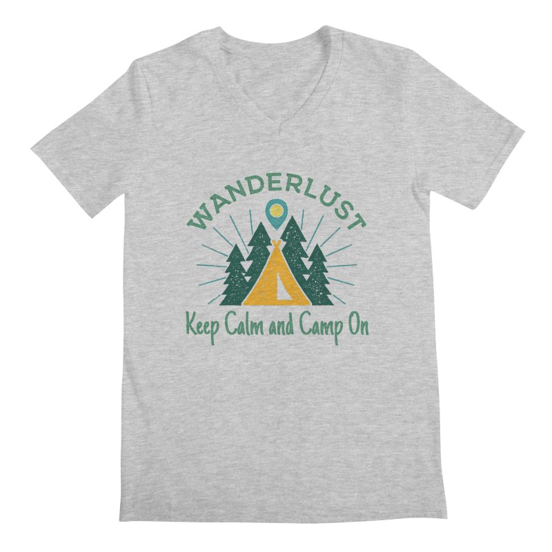 Wanderlust Keep Calm and Camp On Men's V-Neck by The Bearly Brand