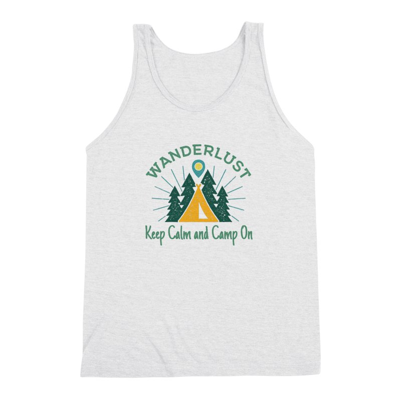 Wanderlust Keep Calm and Camp On Men's Triblend Tank by The Bearly Brand