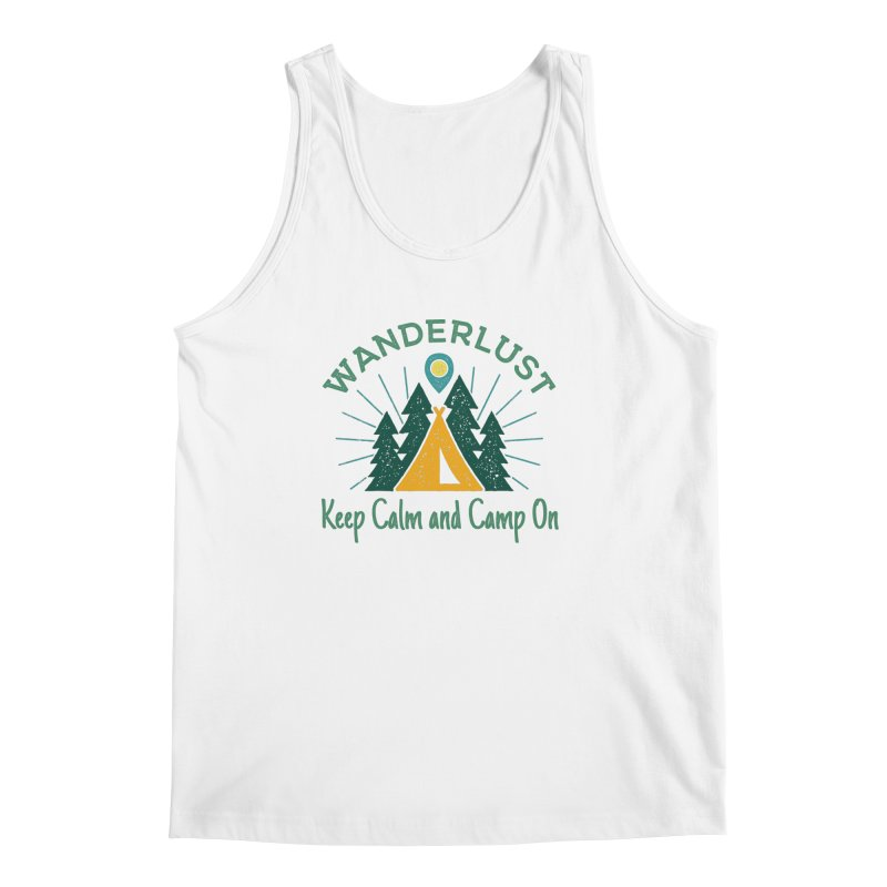 Wanderlust Keep Calm and Camp On Men's Tank by The Bearly Brand