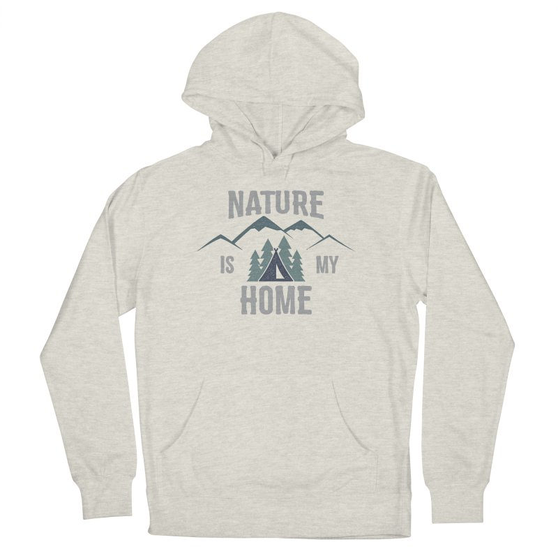 Nature Is My Home Women's Pullover Hoody by The Bearly Brand