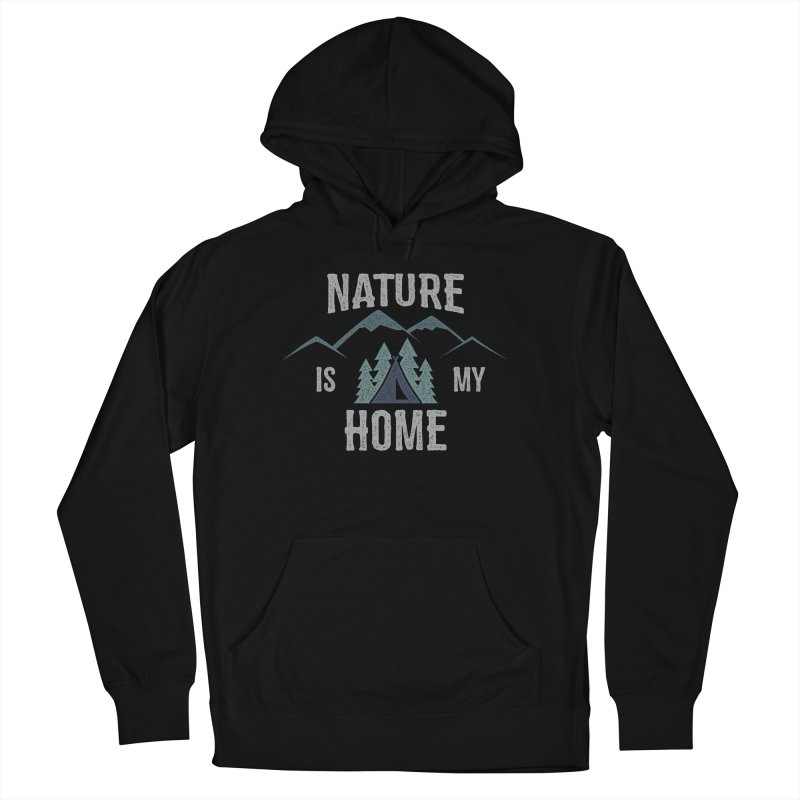 Nature Is My Home Men's Pullover Hoody by The Bearly Brand