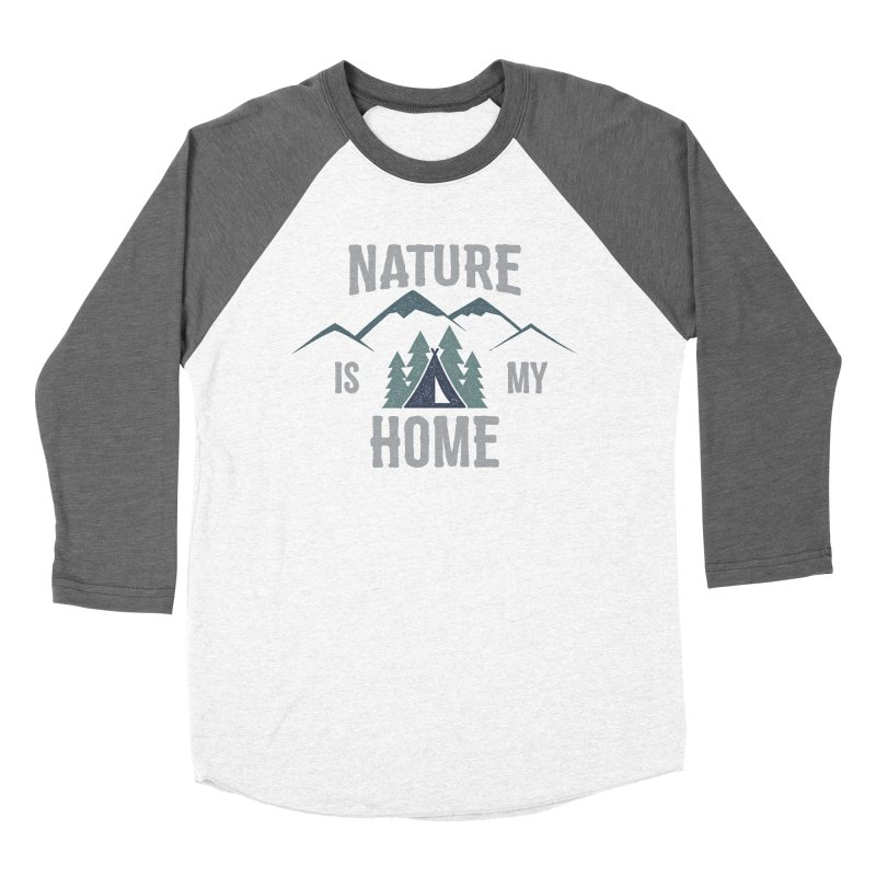 Nature Is My Home Women's Baseball Triblend T-Shirt by The Bearly Brand