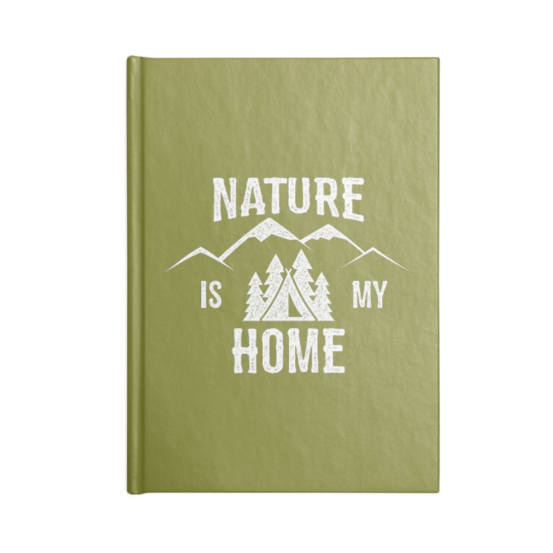 Nature Is My Home Accessories Notebook by The Bearly Brand