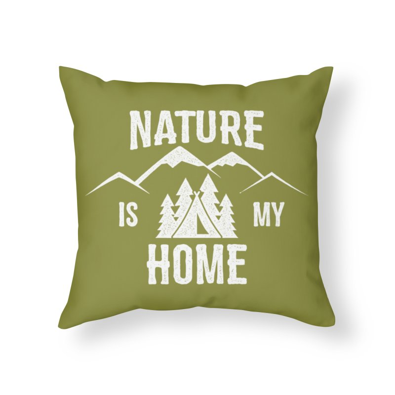 Nature Is My Home Home Throw Pillow by The Bearly Brand