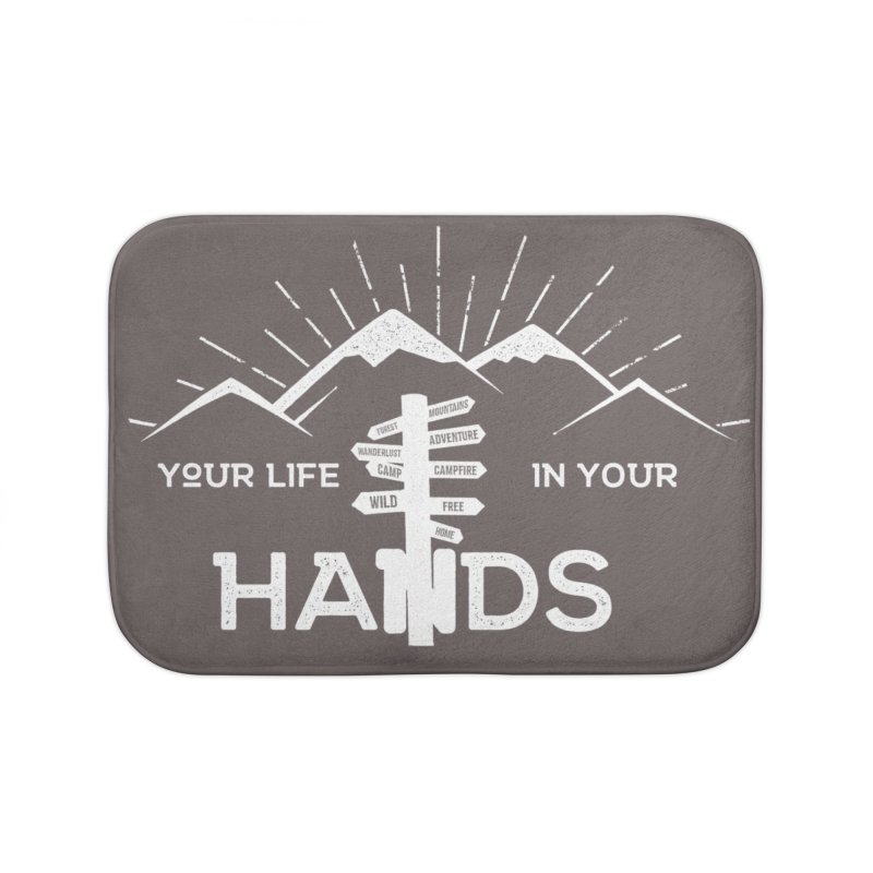 Your Life In Your Hands Home Bath Mat by The Bearly Brand