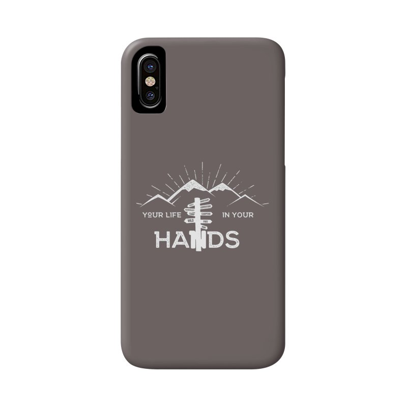 Your Life In Your Hands Accessories Phone Case by The Bearly Brand