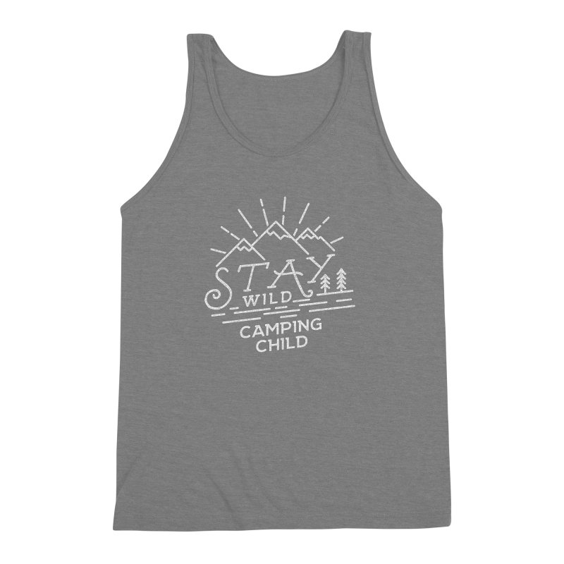 Stay Wild Camping Child Men's Triblend Tank by The Bearly Brand