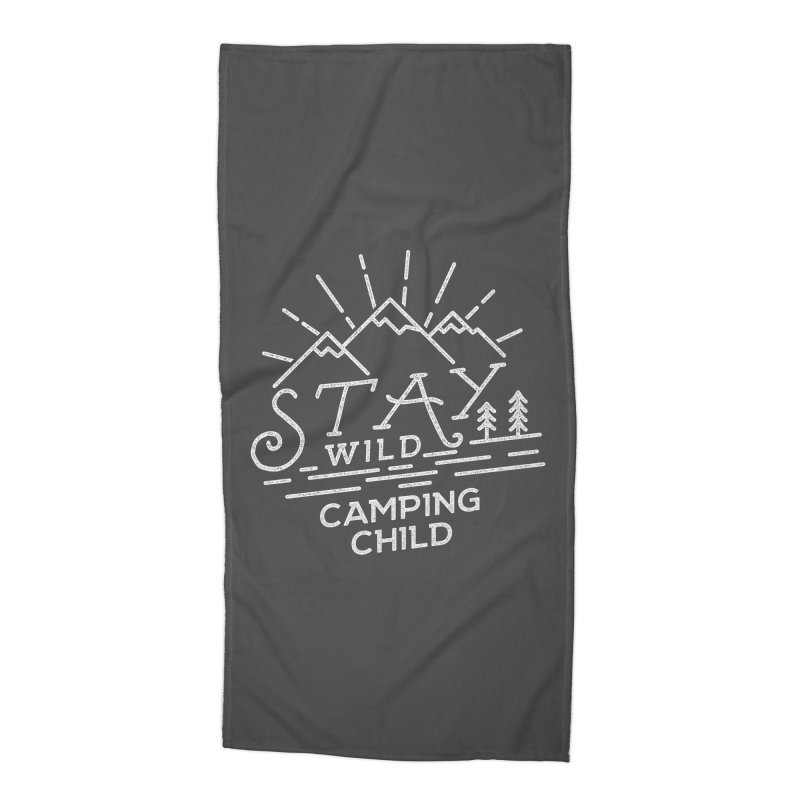 Stay Wild Camping Child Accessories Beach Towel by The Bearly Brand