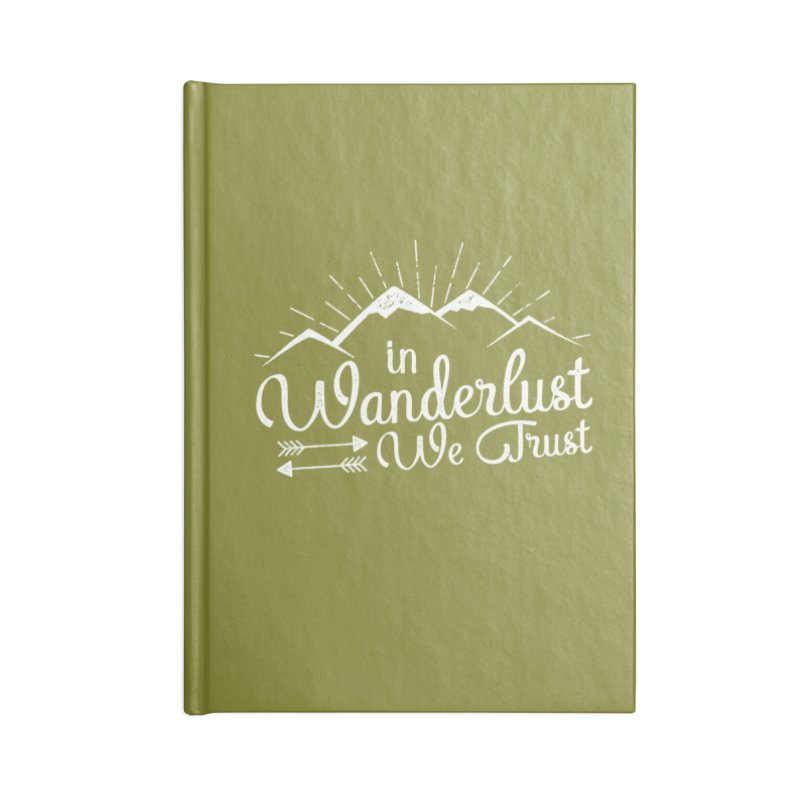 In Wanderlust We Trust Accessories Blank Journal Notebook by The Bearly Brand