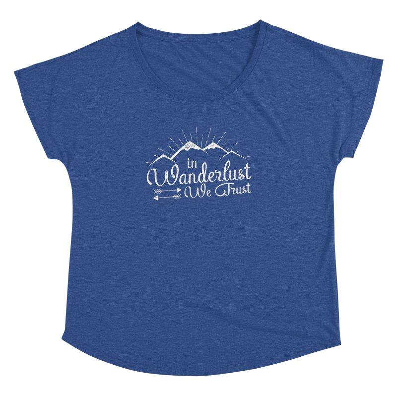 In Wanderlust We Trust Women's Dolman by The Bearly Brand
