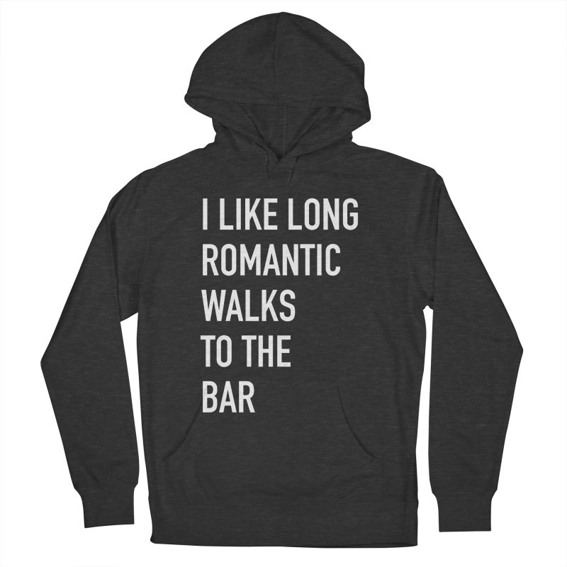 Long Romantic Walks To The Bar Men's French Terry Pullover Hoody by The Bearly Brand