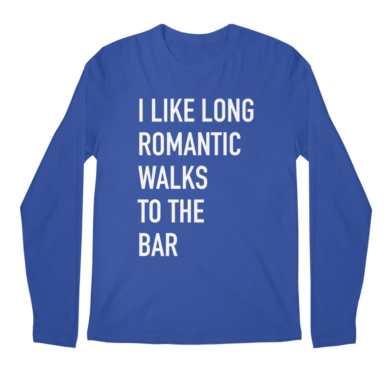 Long Romantic Walks To The Bar Men's Regular Longsleeve T-Shirt by The Bearly Brand