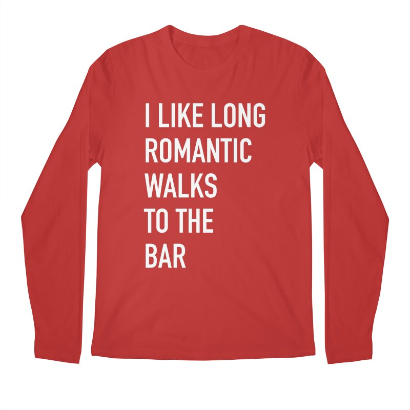 Long Romantic Walks To The Bar Men's Regular Longsleeve T-Shirt by The Bearly Brand