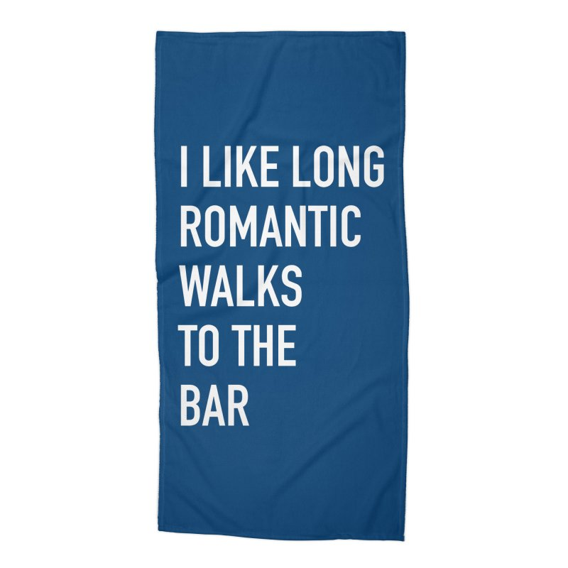 Long Romantic Walks To The Bar Accessories Beach Towel by The Bearly Brand