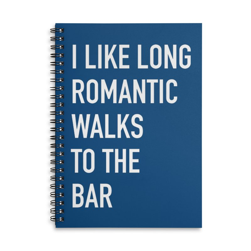 Long Romantic Walks To The Bar Accessories Lined Spiral Notebook by The Bearly Brand